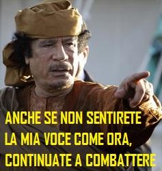 gaddafi-CONTINUATE A COMBATTERE